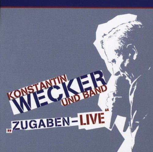 Wecker , Konstantin - Zugaben-Live!
