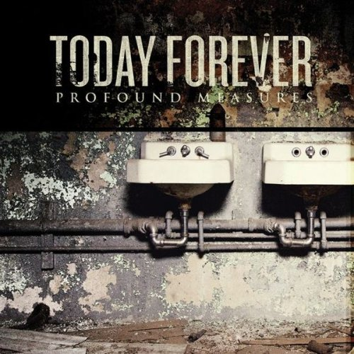 Today Forever - Profound Measures