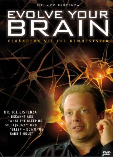 - Evolve your Brain - Verändern Sie Ihr BewusstSein