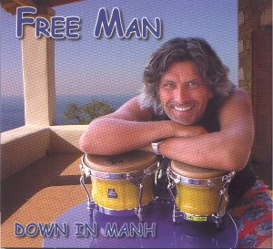 Free Man - Down in manh