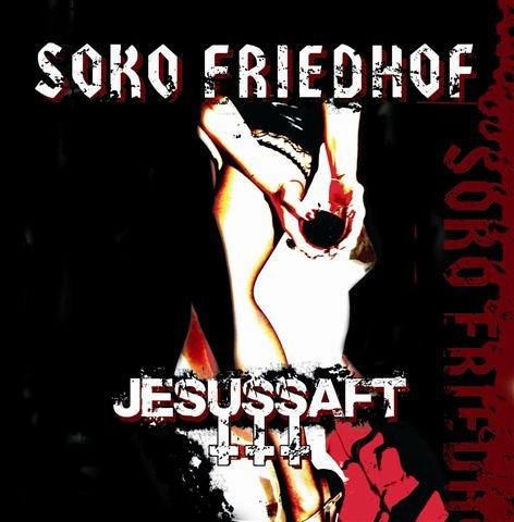 Soko Friedhof - Jesussaft