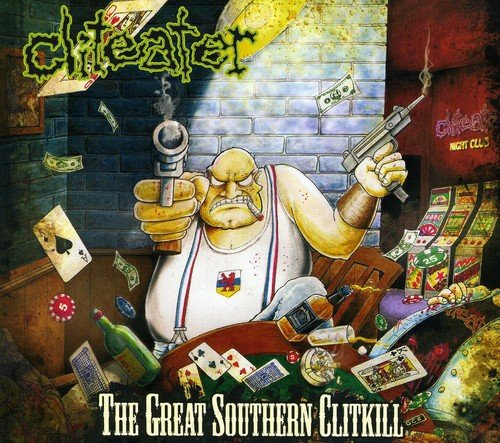 Cliteater - The Great Southern Clitkill