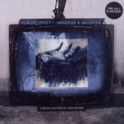 Placebo Effect - Gargoyles & Galleries
