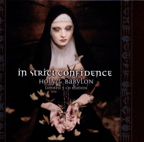 In Strict Confidence - Holy & Babylon (Limited 3 CD Edition)