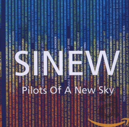 Sinew - Pilots Of A New Sky