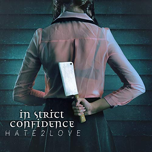 In Strict Confidence - Hate2love (Digipak)