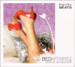Sampler - Bed Affairs 1 - Big City Beats Sensual City Moods
