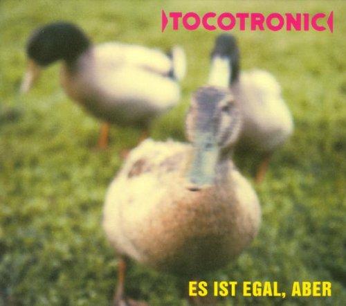 Tocotronic - Es ist egal, aber (  Bonus Tracks)