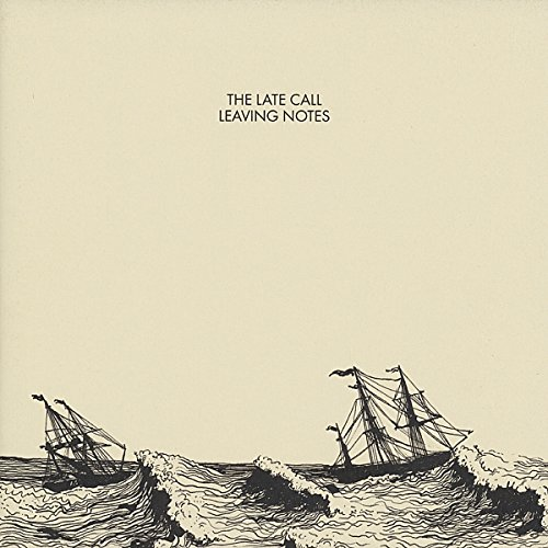 Late Call , The - Leaving Notes