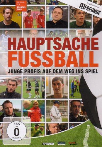 DVD - Hauptsache Fussball - Junge Profis aud dem Weg ins Spiel
