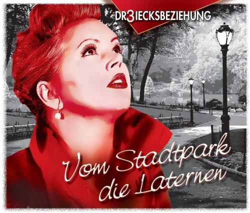 Dr3iecksbeziehung - Vom Stadtpark die Laternen (Maxi)