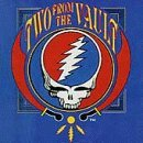 Grateful Dead - Two from the fault