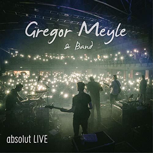 Meyle , Gregor - Gregor Meyle & Band - absolut LIVE