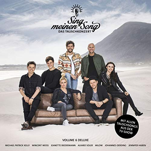 Sampler - Sing meinen Song - Das Tauschkonzert 6 (Deluxe Edition)