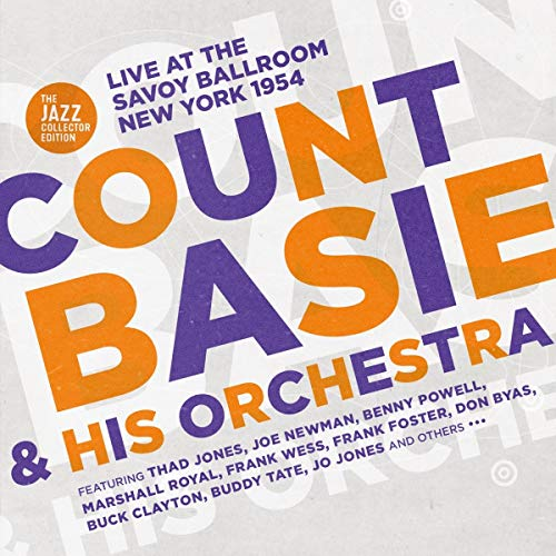 Count Basie & His Orchestra - Live At The Savoy Ballroom New York 1954