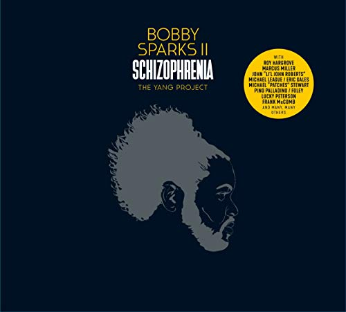 Sparks II , Bobby - Schizophrenia - The Yang Project