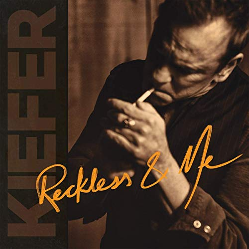 Sutherland , Kiefer - Reckless & Me