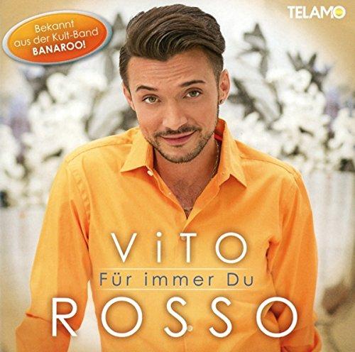 Rosso , Vita - Für immer Du