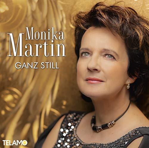 Martin , Monika - Ganz Still