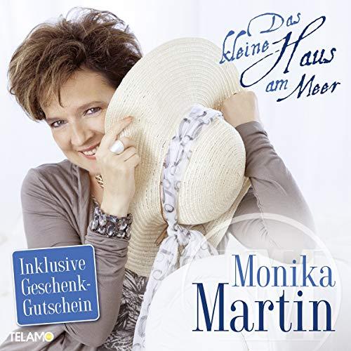 Martin , Monika - Das kleine Haus am Meer