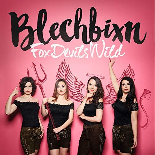 Blechbixn - FoxDevilsWild
