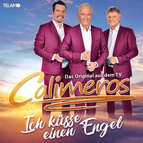 Calimeros - Ich küsse einen Engel