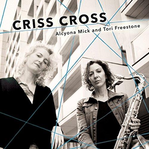 Mick , Alcyona & Freestone , Toni - Criss Cross