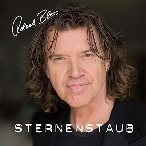 Bless , Roland - Sternenstaub
