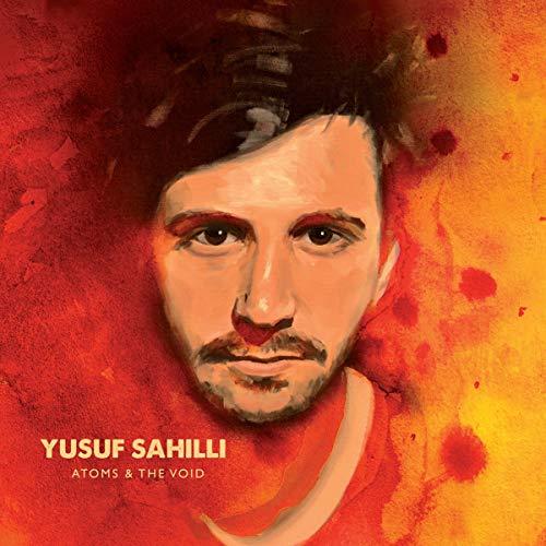Sahilli , Yusuf - Atoms & The Void