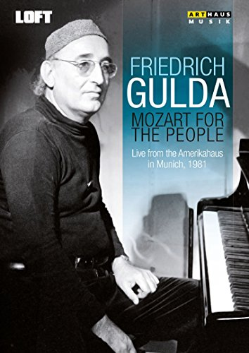 Gulda , Friedrich - Mozart For The People - Live From The Amerikahaus In Munich, 1981