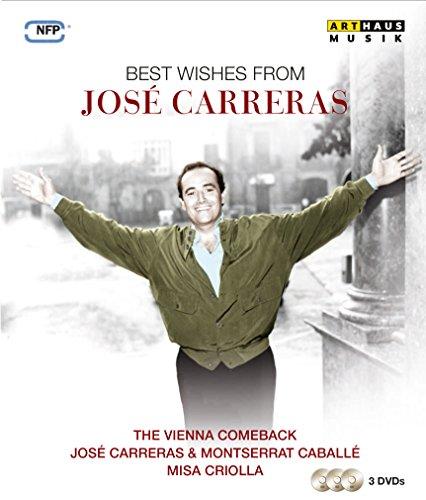 Carreras , Jose - Best Wishes From Jose Carreras (The Vienna Comeback / Jose Carreras & Montserrat Caballe / Misa Criolla)