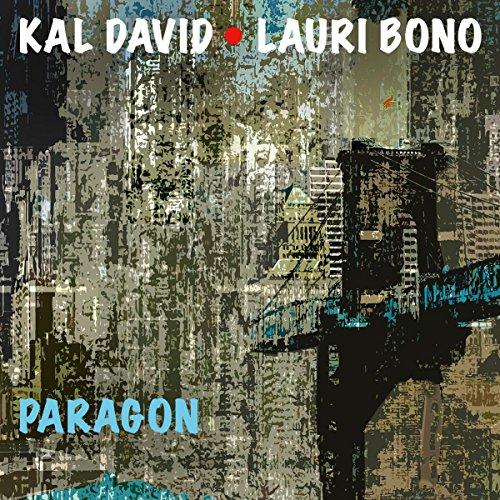 David , Kal & Bono , Lauri - Paragon