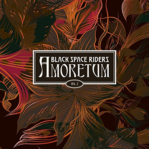 Black Space Riders - Amoretum Vol.2