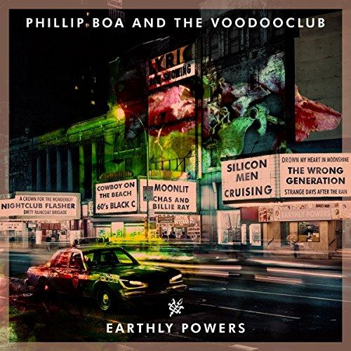 Phillip Boa & The Voodooclub - Earthly Powers (Deluxe Edition mit Bonusalbum)