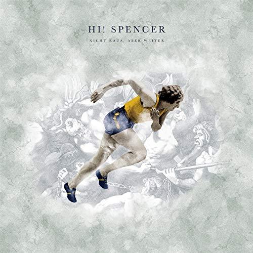 Hi! Spencer - Nicht Raus, Aber Weiter