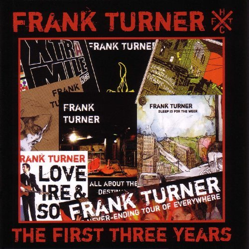 Turner , Frank - The First Three Years