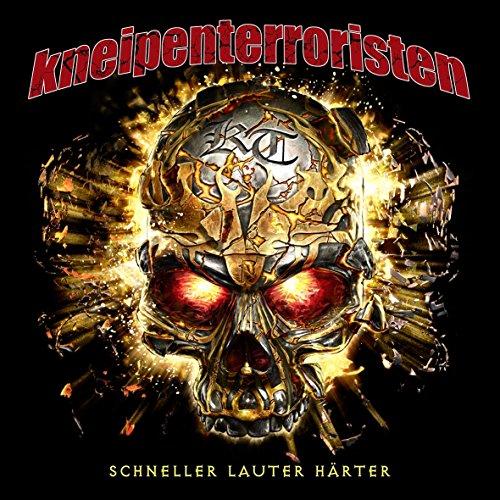 Kneipenterroristen - Schneller Lauter Härter (Limited DigiPak)