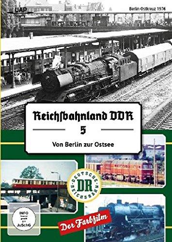 DVD - Reichsbahnland DDR 5 - Von Berlin zur Ostsee