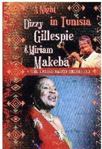 Gillespie , Dizzy & Makeba , Miriam - A Night In Tunisia (w / The United Nation Orchestra)