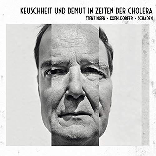 Sterzinger / Koehldorfer / Schaden - Keuschheit und Demut in Zeiten der Cholera