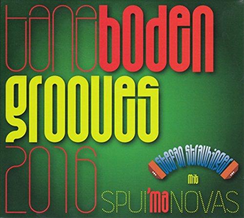Straubinger , Stefan & Spui'maNovas - Tanzboden Grooves 2016