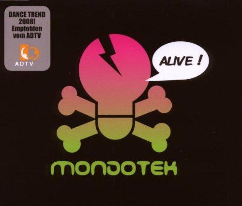 Mondotek - Alive (Maxi)