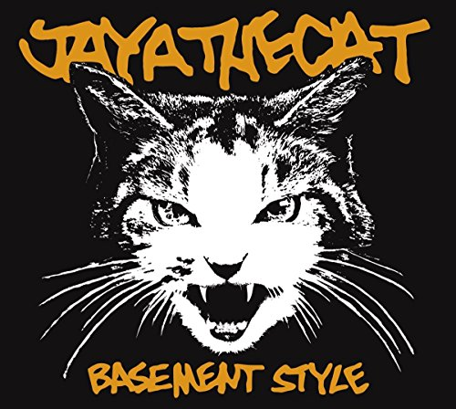 Jaya The Cat - Basement Style (ReIssue)