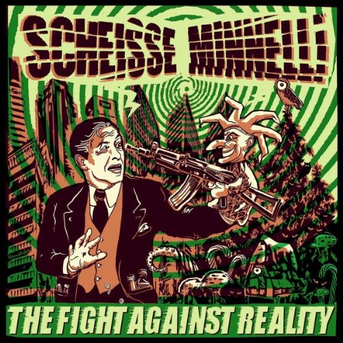Scheisse Minnelli - The Fight Against Reality ( Buch)