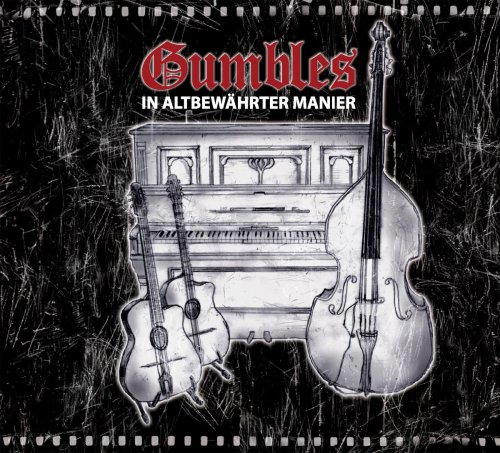 Gumbles , The - In Altbewährter Manier