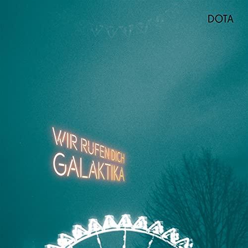 Dota - Wir rufen dich, Galaktika - Das neue Album bei Silver Disc