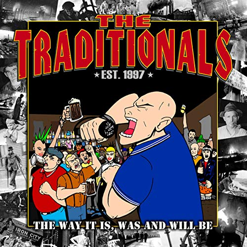 Traditionals , The - The Way It Is, Was and Will Be