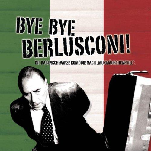Soundtrack - Bye Bye Berlusconi!