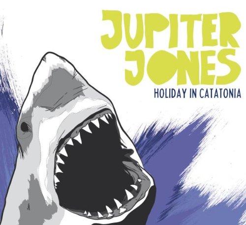 Jupiter Jones - Holiday in Catatonia (Limited Edition)