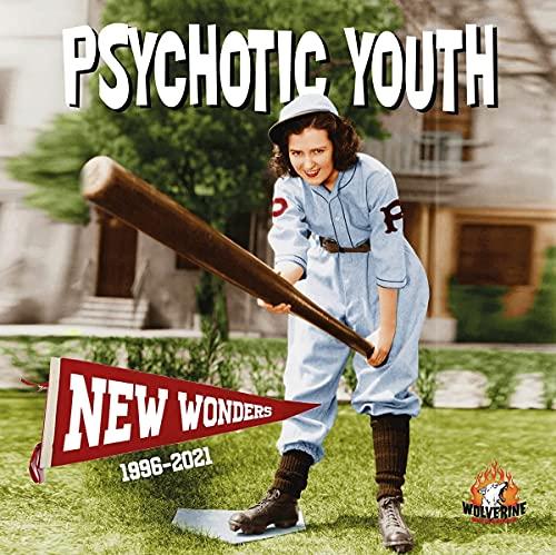 Psychotic Youth - New Wonders - 1996 - 2021